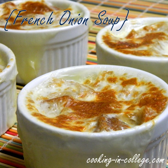 Cooking in College - French Onion Soup