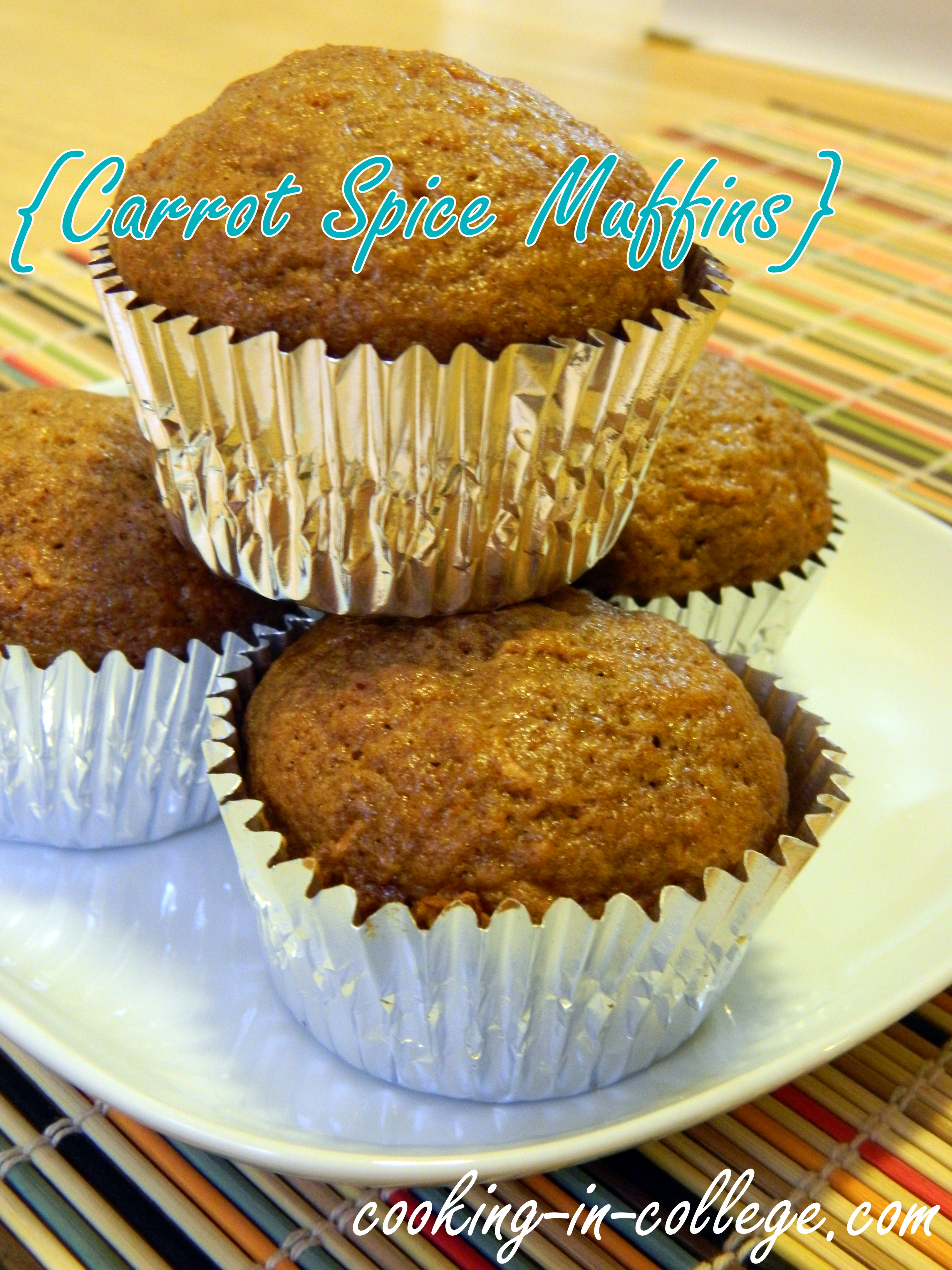 Carrot Spice Muffins - Cooking in College