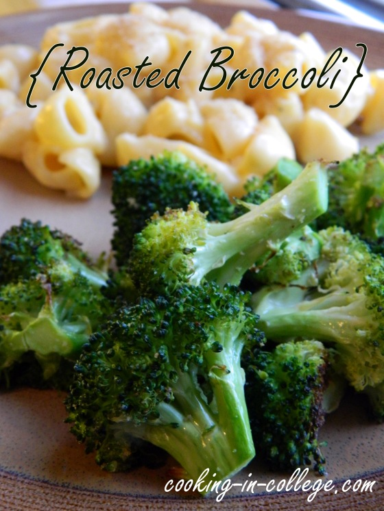 Roasted Broccoli - Cooking in College
